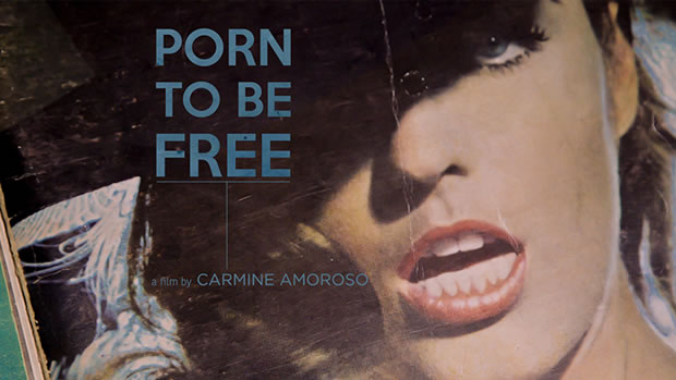 Porn To Be Free Carmine Amoroso Documentary
