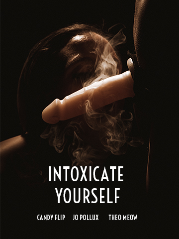 Intoxicate yourself Pollux Studio